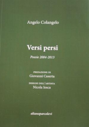 """""""Versi persi"""" di Angelo Colangelo"""