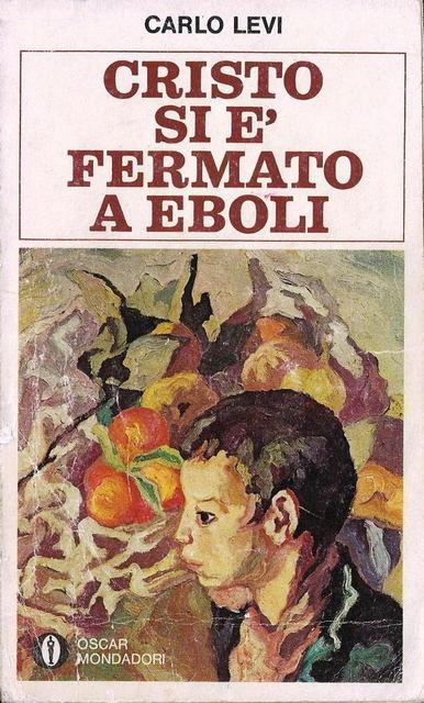 Il libro di Carlo Levi, Cristo si è fermato a Eboli