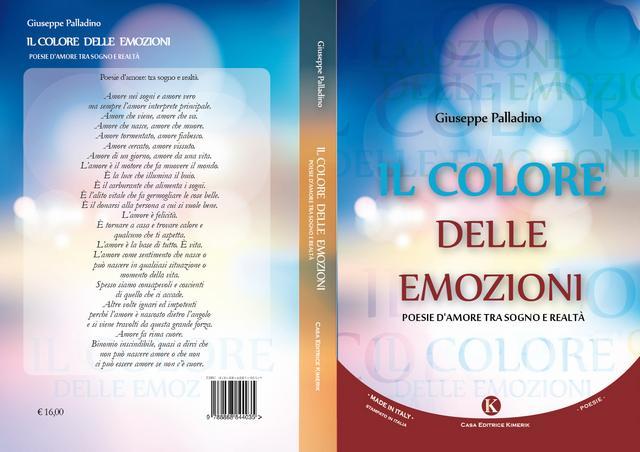 """""""Il colore delle emozioni"""" una raccolta di poesie di Giuseppe Pio Palladino"""