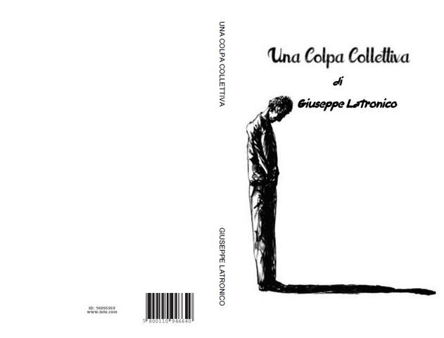 Una colpa collettiva, l'ultimo romanzo di Giuseppe Latronico