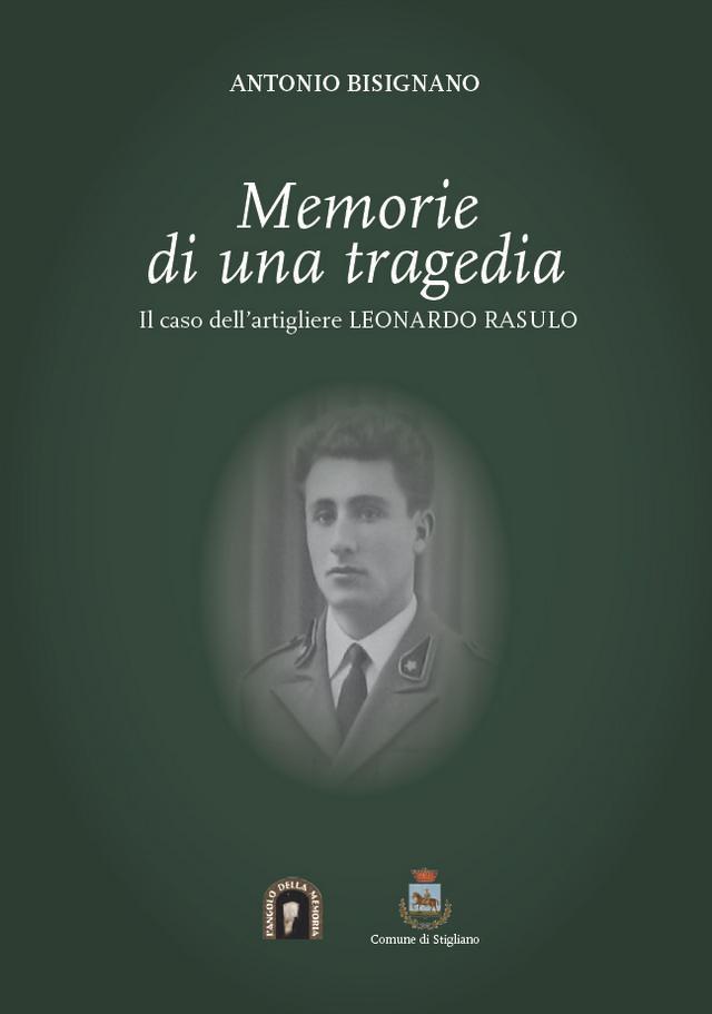 il libro di Antonio Bisignano Memorie di una tragedia