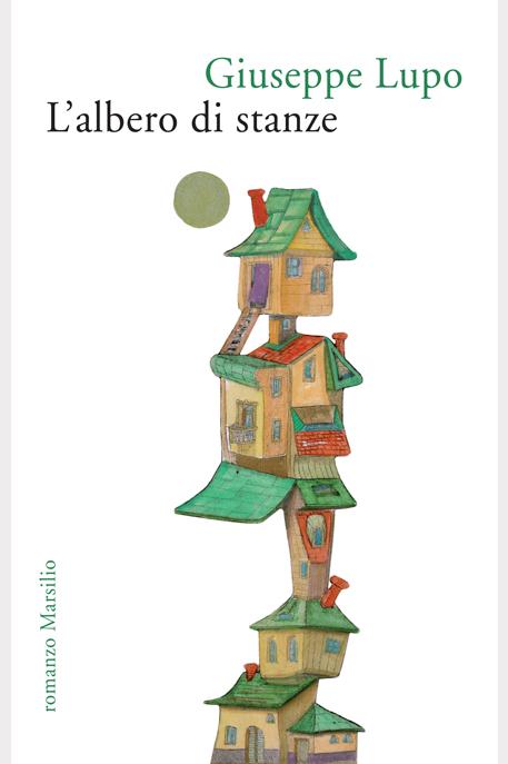 Giuseppe Lupo, L'albero di stanze
