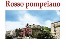 Rosso pompeiano, IL libro di Abdon Alinovi