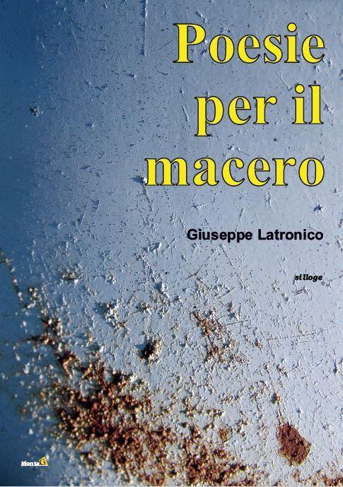 Poesie per il macero, il nuovo libro di Giuseppe Latronico