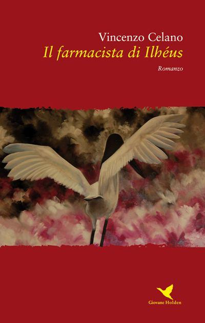 Il farmacista di Ilhéus, il nuovo libro di Vincenzo Celano
