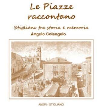 le piazze raccontano di Angelo Colangeloo