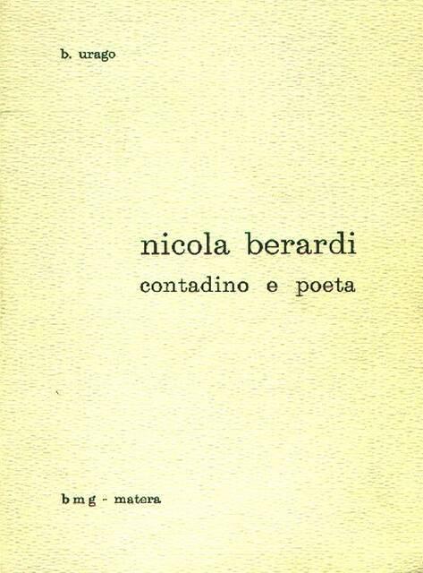 Ricordo di Nicola Berardi, il contadino che fu pur poeta